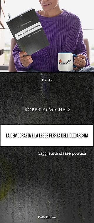 Roberto Michels legge ferrea oligarchia