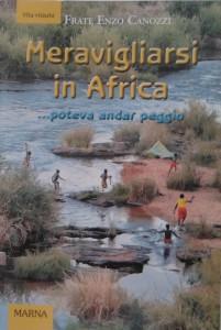 Libro Meravigliarsi in Africa
