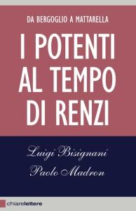 I Potenti al tempo di Renzi copertina