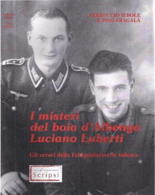 I misteri del Boia d'Albenga Luciano Luberti 2