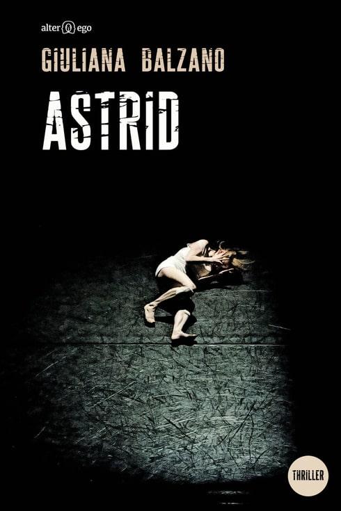 Astrid - Copertina libro di Giuliana Balzano