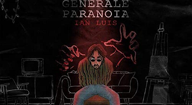 Ian Luis - Generale Paranoia